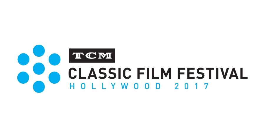 TCM Classic Film Festival2017